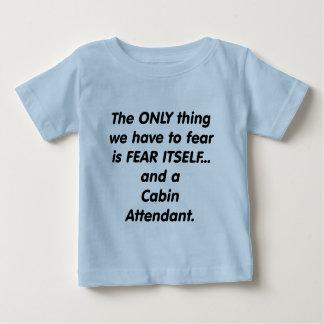 fear cabin attendant baby T-Shirt