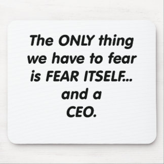 fear ceo mouse pad