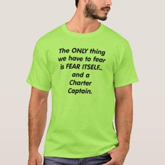 Fear Charter Captain T-Shirt