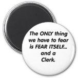 fear clerk fridge magnets