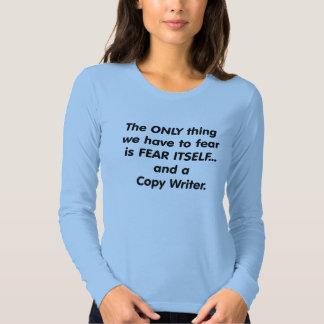 fear copy writer t-shirt