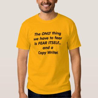 fear copy writer t shirt