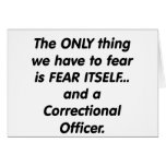 fear correctional officer greeting card