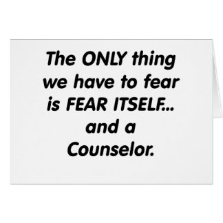 fear counselor greeting card