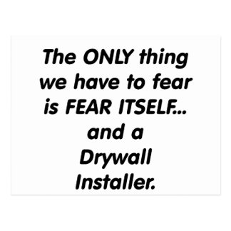 Fear Drywall Installer Postcard