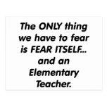 Fear elementary teacher post cards