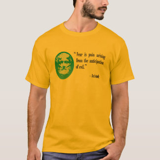 fear evil OAP T shirt, Aristotle T-Shirt