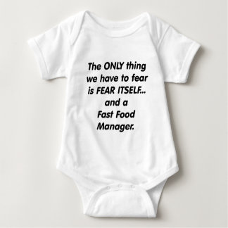 Fear Fast Food Manager Baby Bodysuit