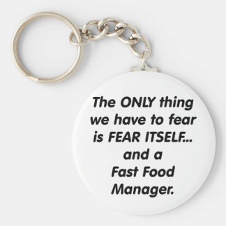 Fear Fast Food Manager Keychain