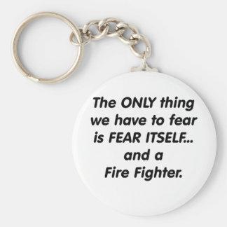 Fear Fire Fighter Keychain