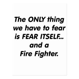 Fear Fire Fighter Postcard