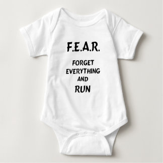 FEAR Forget everything and run Baby Bodysuit