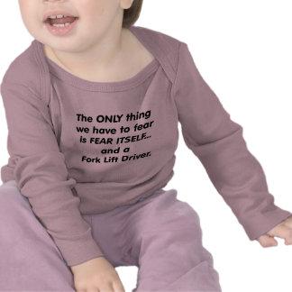 fear fork lift driver tshirt