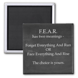 Fear has Two Meanings Magnet
