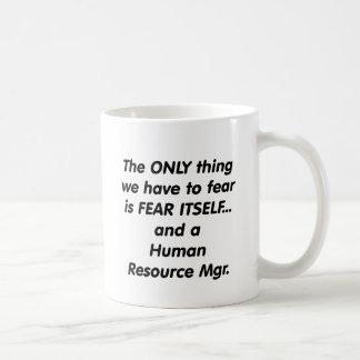 fear human resource manager coffee mug