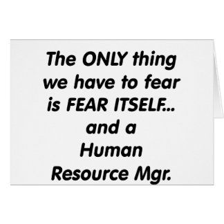 fear human resource manager greeting card