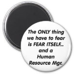 fear human resource manager refrigerator magnets