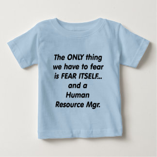 fear human resource manager t-shirts