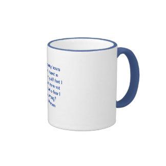 Fear I Might Be Wrong Mug