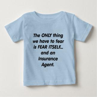Fear insurance agent infant t-shirt