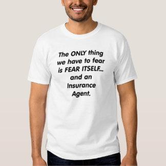 Fear insurance agent shirt