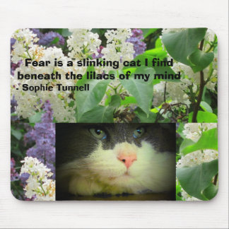 Fear is a slinking cat - Tunnell Mouse Pad