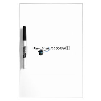 FEAR IS AN ILLUSION Dry-Erase BOARD