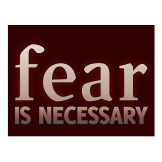 Fear is Necessary Postcard