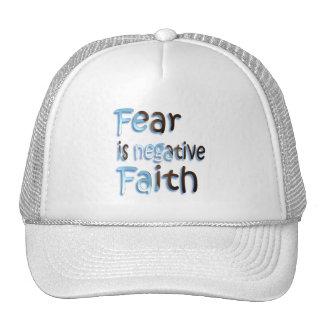 Fear Is Negative Faith Trucker Hat