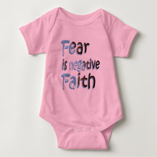 Fear Is Negative Faith Tshirts