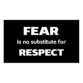 Fear is no substitute for respect black business card