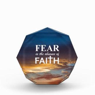 Fear is the Absence of Faith Awards