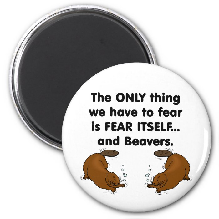 Fear Itself Beavers 2 Inch Round Magnet
