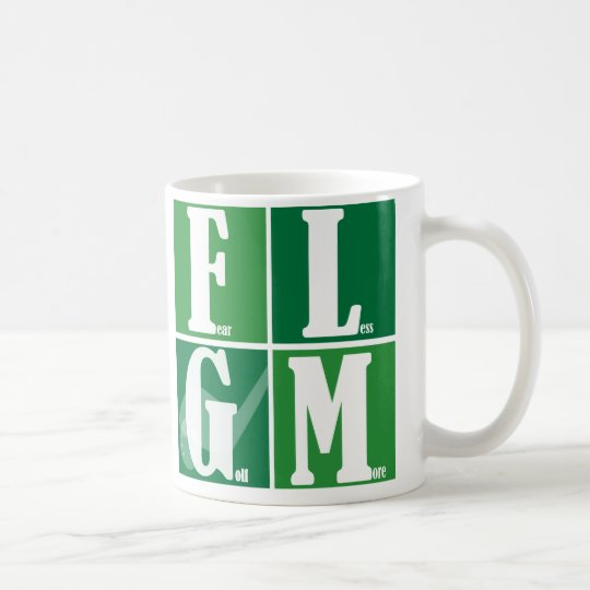 Fear Less Golf More Coffee Mug