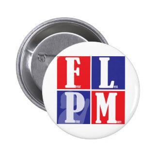 Fear Less Pray More Pinback Button