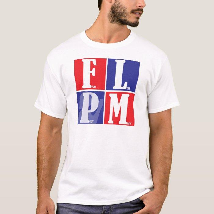 Fear Less Pray More T-Shirt