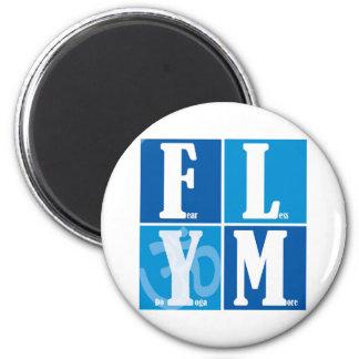 Fear Less Yoga More Fridge Magnet