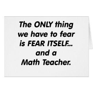 Fear Math Teacher Card