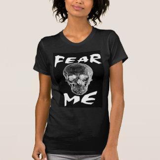 """ Fear Me"" Skull Tee"