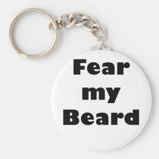 Fear my Beard Basic Round Button Keychain