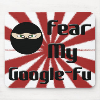 Fear My Google Fu! Mouse Mats