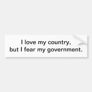 Fear my goverment - bumper sticker