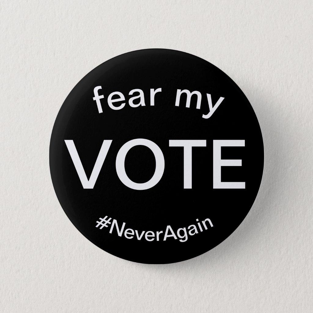 fear my vote button