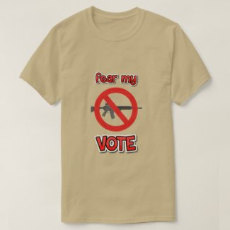 fear my vote T-Shirt
