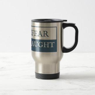 Fear Naught Travel Mug