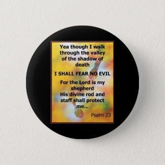Fear No Evil Psalm Scripture spray painting Button