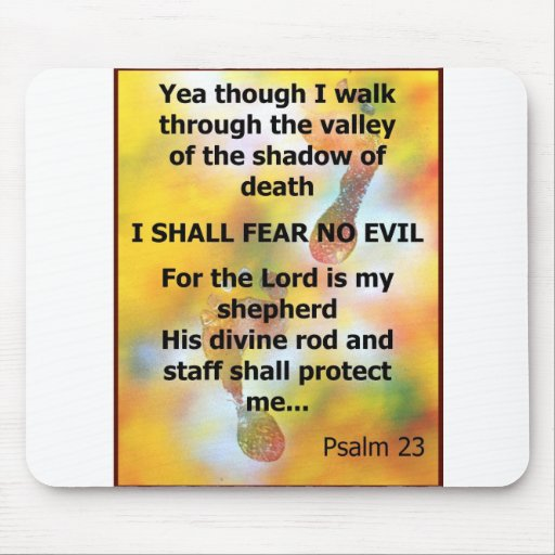 Fear No Evil Psalm Scripture spray painting Mouse Pad