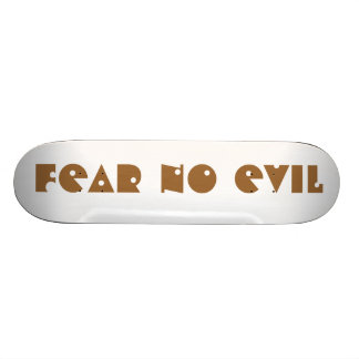 Fear No Evil Custom Skate Board