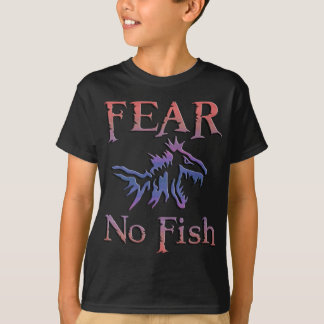 FEAR NO FISH T-Shirt