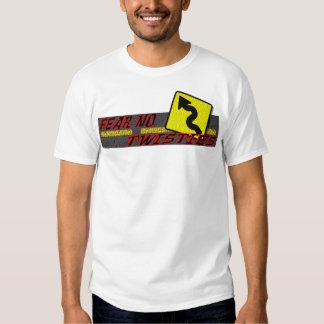Fear No Twisties Tee Shirt